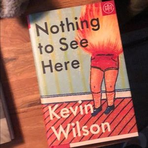 Nothing to see Here by Kevin Williamson